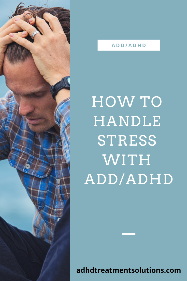 Stress and anxiety can severely affect your ADD/ADHD life. I outline some best practices and resources to help handle stress in your everyday life and avoid self-sabotage and emotional breakdowns. #thetaylorsolution #add #adhd #selfesteem #selfcare #stress #adhdresources #sleep